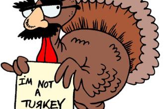 Don't Be A Turkey