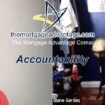 Accountability – The Mortgage Advantage Corner Podcast