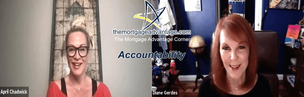 The Mortgage Advantage Corner - Accountability - Arizona Mortgage Lender