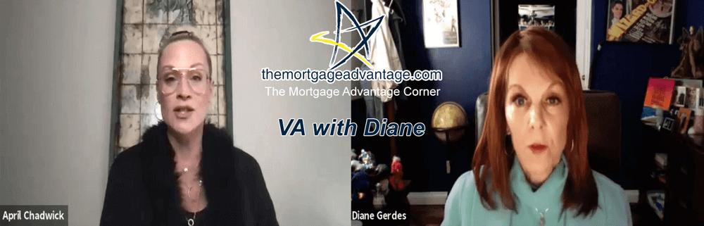 VA with Diane The Mortgage Advantage Corner - AZ Mortgage Lender