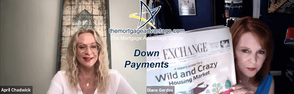 Down Payments - The Mortgage Advantage Corner