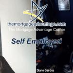 Self Employed – The Mortgage Advantage Corner Podcast