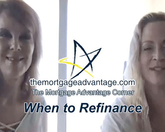 When to Refinance - The Mortgage Advantage Corner - Mortgage Company in Arizona