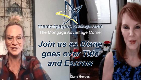 Title and Escrow - The Mortgage Advantage Corner